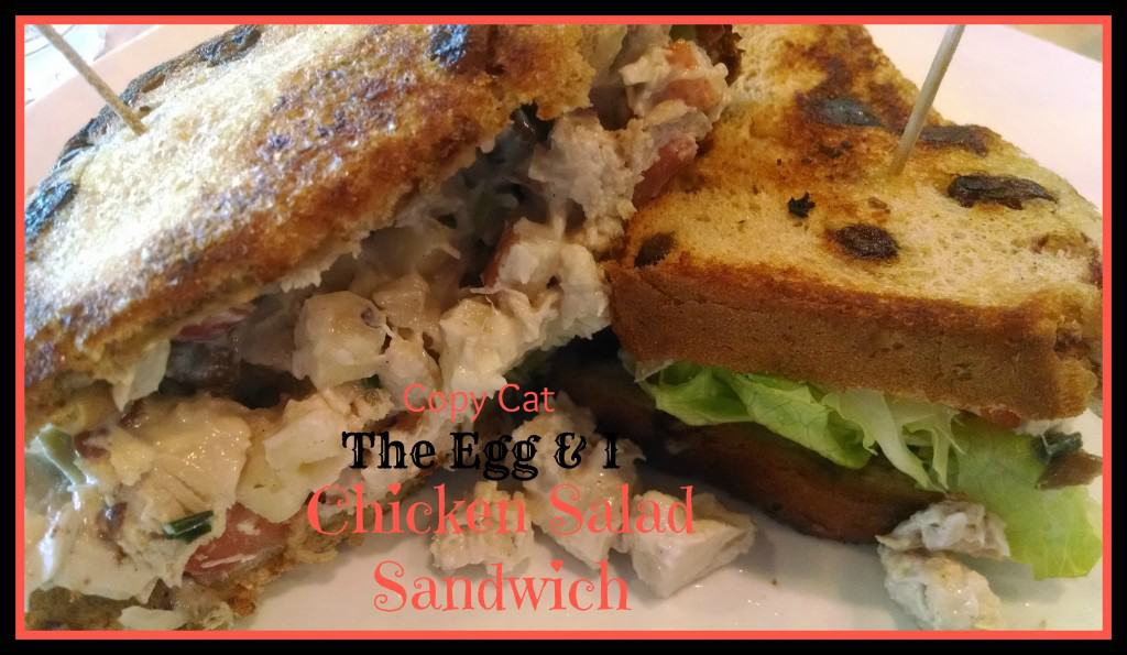 **Knock off** Egg & I Chicken Salad Sandwich
