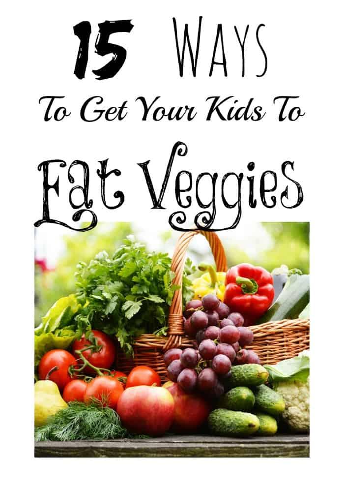 15_Ways_To_Get_Your_Kids_To_Eat_Veggies