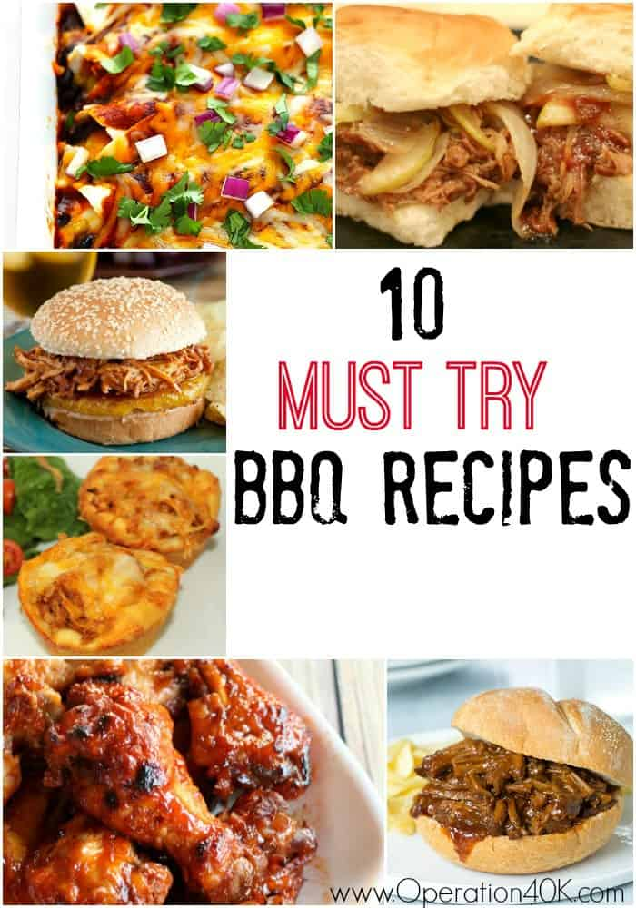 10 Must Try BBQ Recipes