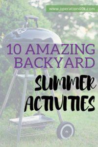 10 Amazing Backyard Summer Activities