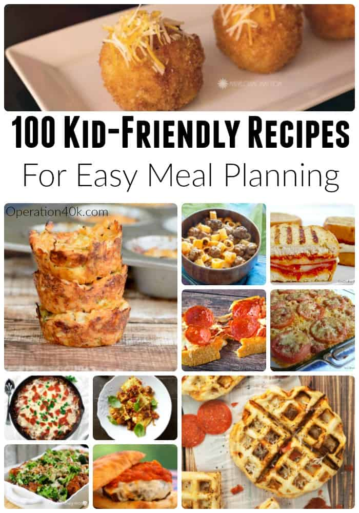 Kid-Friendly Meal Planning Recipes are ideal for making summer weeknights easy to manage!  Check out our list of 100 amazing kid-friendly recipes for meal planning that include macaroni & Cheese, Pizza, Chicken, Casseroles, soups, and even slow cooker recipes!