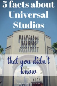 5 Facts About Universal Studios That You Didn't Know