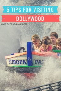 5 Tips For Visiting Dollywood