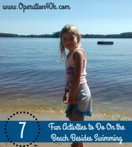 7 Fun Activities to Do On the Beach Besides Swimming