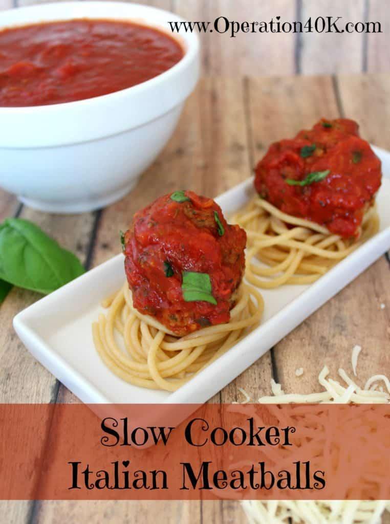 Slow Cooker Italian Meatballs by Operation $40K