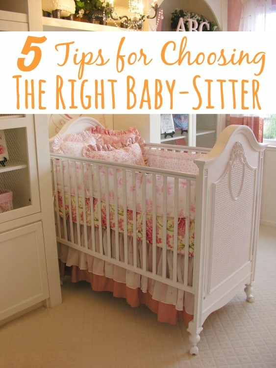 5 Tips for Choosing the Right Baby-Sitter from operation40k.com