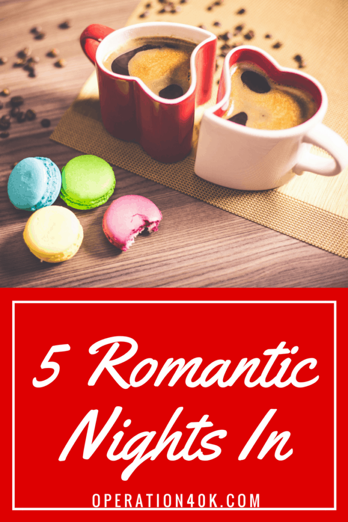 Try These 5 Romantic Nights In