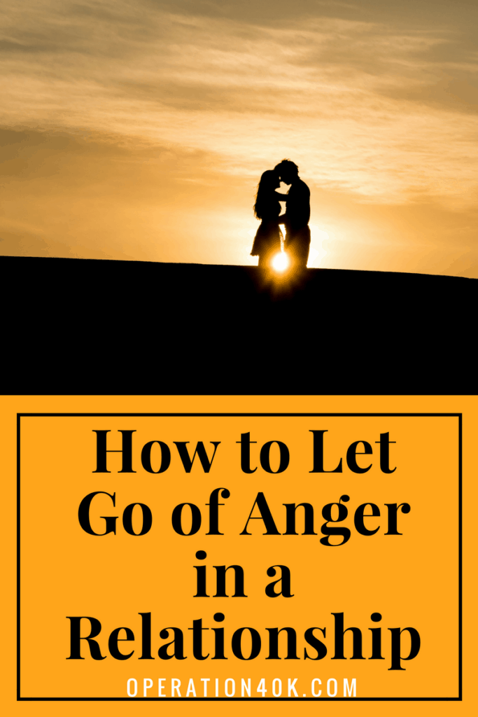 How to Let Go of Anger In A Relationship