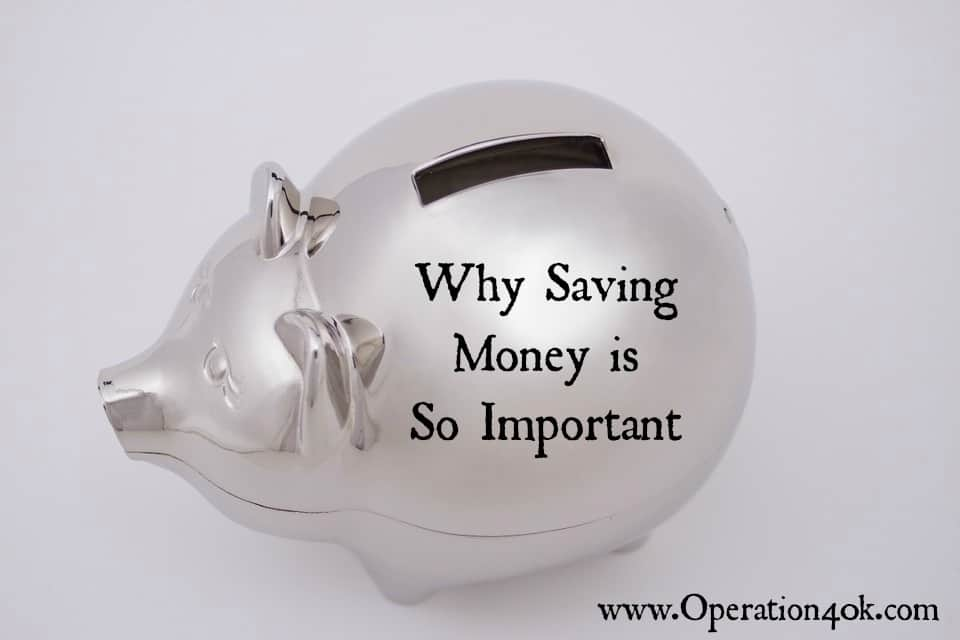 Why Saving Money is So Important