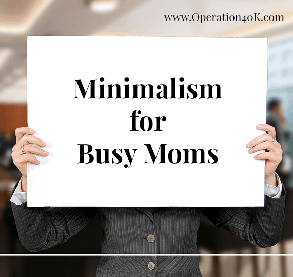 Minimalism for Busy Moms