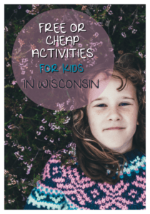Free or Cheap Activities for Kids in Wisconsin
