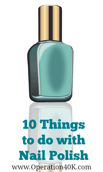 10 Things to do with Nail Polish