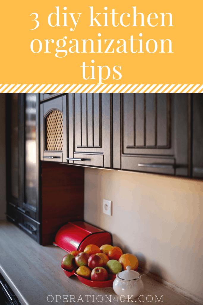 3 DIY Kitchen Organization Tips