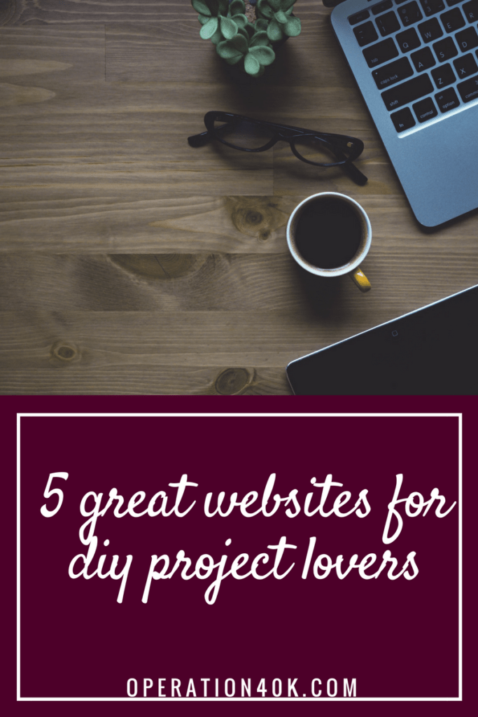 5 Great Websites for DIY Project Lovers