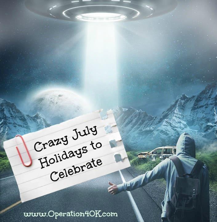 Crazy July Holidays to Celebrate
