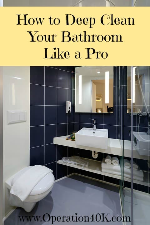 How To Deep Clean Your Bathroom Like A Pro Operation K - Deep cleaning bathroom