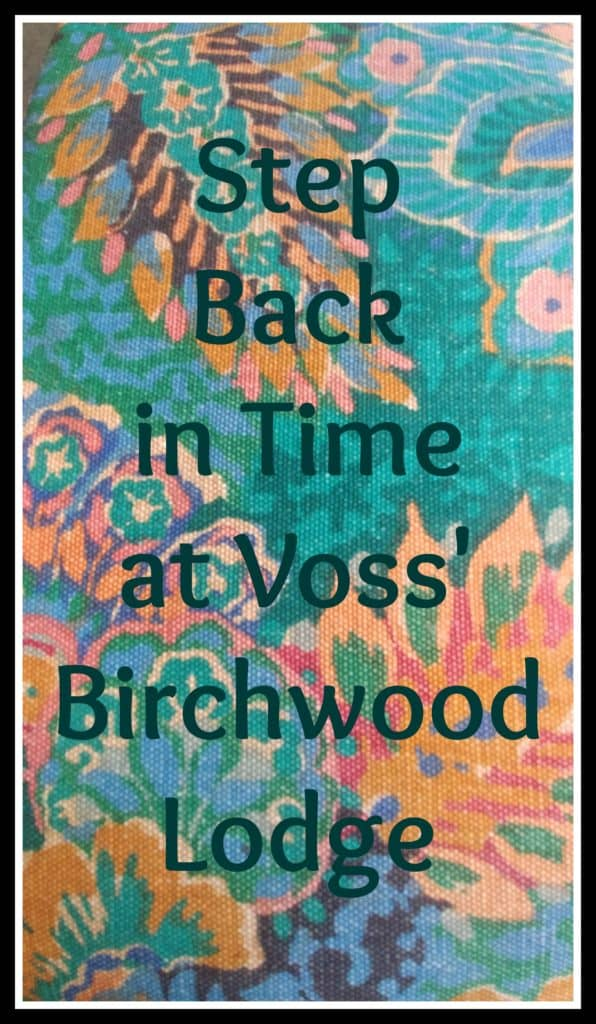 Step Back in Time at Voss' Birchwood Lodge