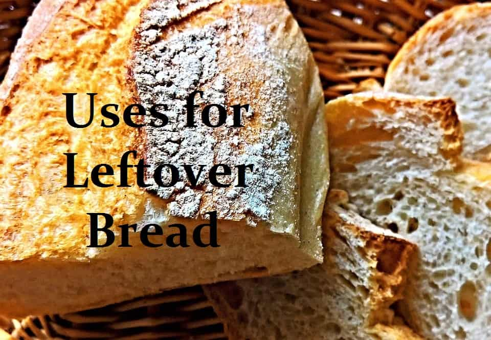 Uses for Leftover Bread