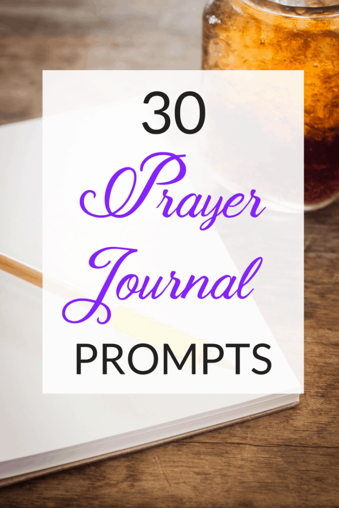 Try Our 30 Prayer Journal Prompts