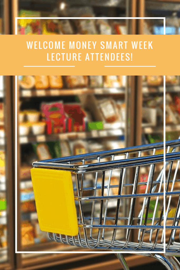Welcome Money Smart Week Lecture Attendees!