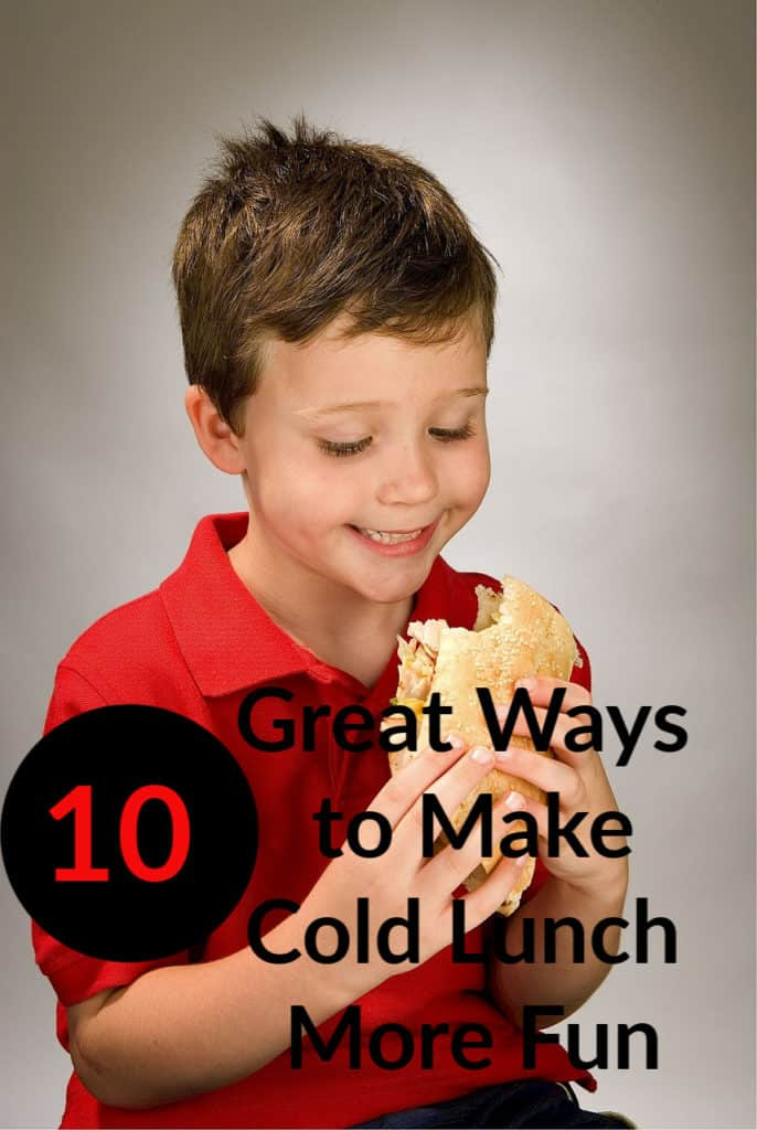 10 Great Ways to Make Cold Lunch More Fun