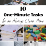 10 One-Minute Tasks for an Always Clean Home