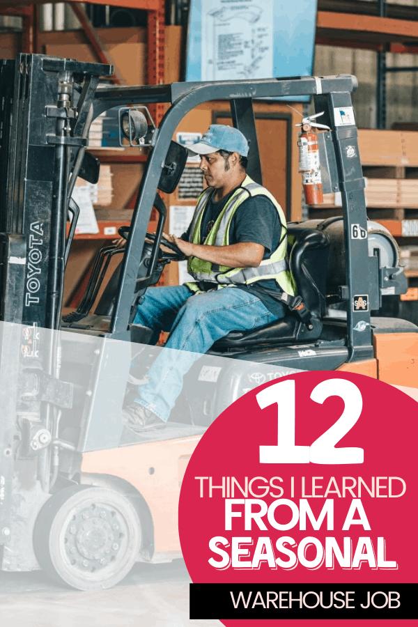 12 Things I Learned From a Seasonal Warehouse Job