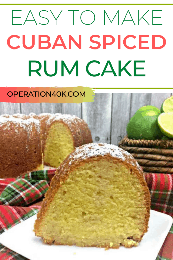 The Best Cuban Spiced Easy Rum Cake