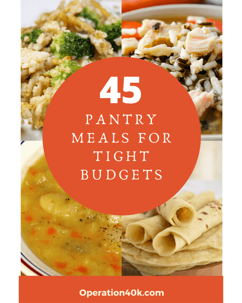 45 Pantry Meals for Tough Times or Tight Budgets
