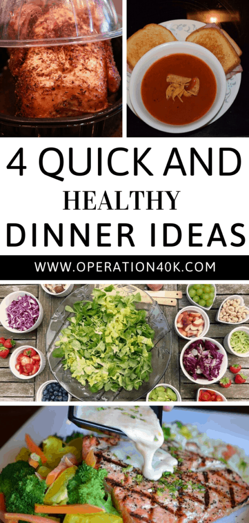 4 Quick and Healthy Dinner Ideas