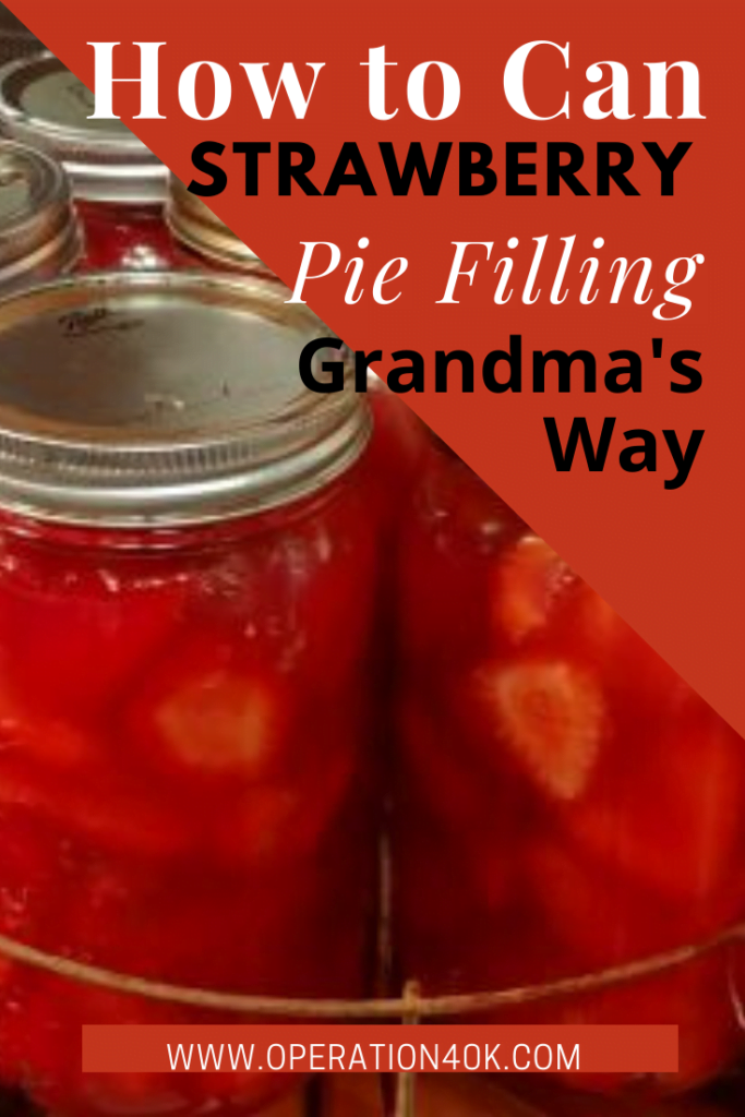 Canning Strawberry Pie Filling: a How-To
