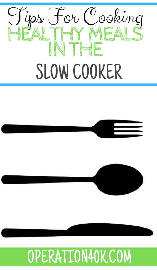 Tips For Cooking Healthy Meals in the Slow Cooker
