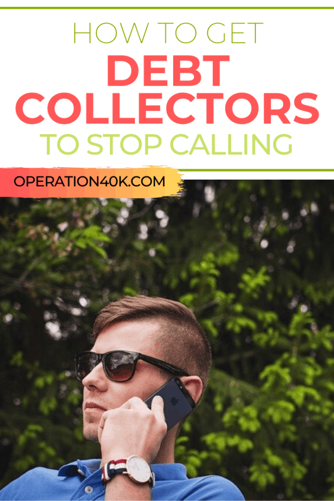 How to Get Rid of Debt Collectors