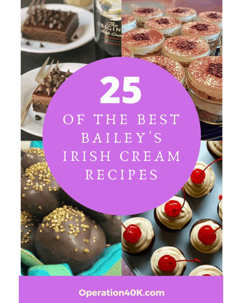 25 Best Baileys Irish Cream Dessert Recipes