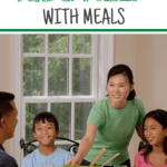 When you have your Kids Help With Meals, they are more invested in the final outcome and tend to eat better. Let them help you make the family dinner.