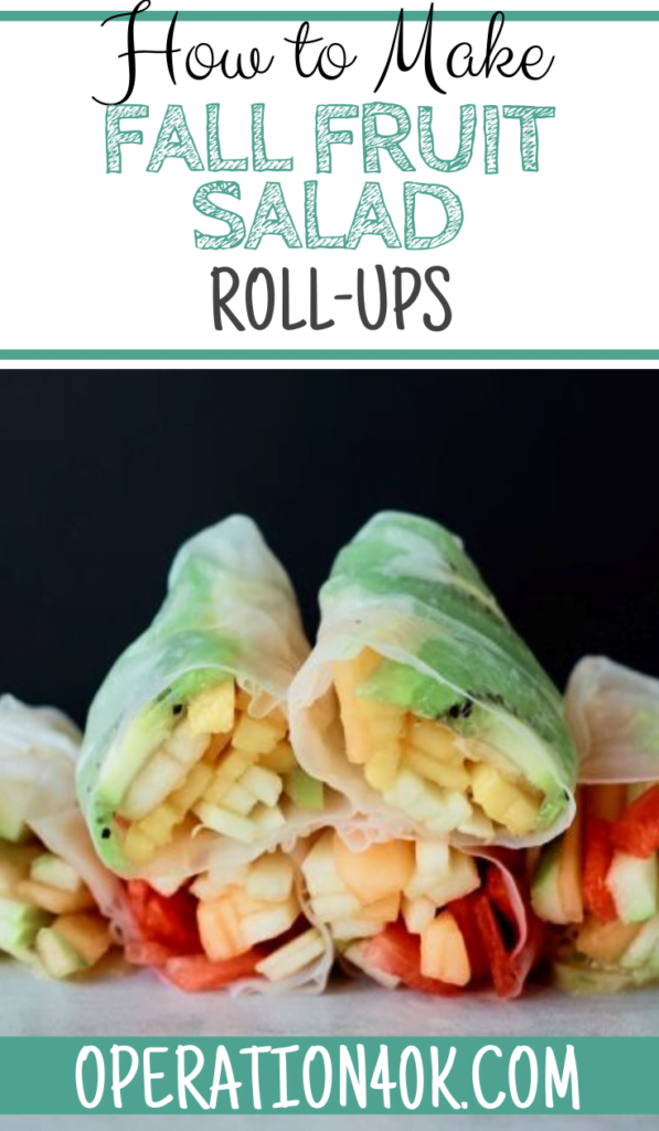 Fall Fruit Salad Rolls For the Win
