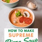 supremem pizza soup featured image