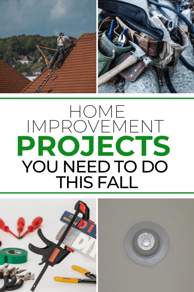 Home Improvement Projects You Need to do This Fall