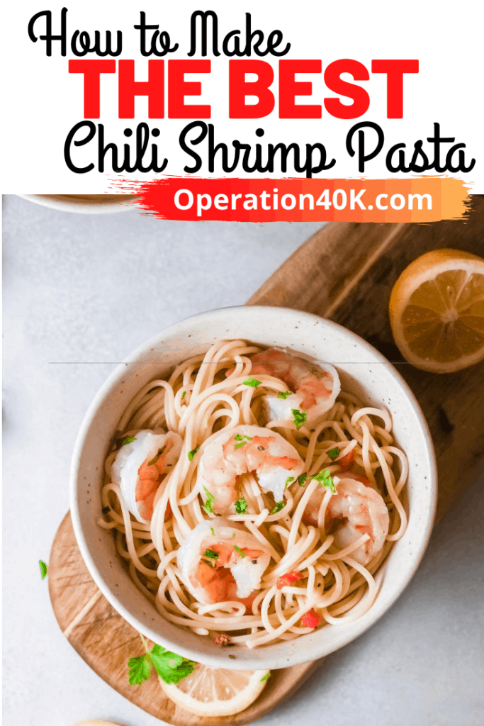 The Best Chili Shrimp Pasta Your Budget Can Enjoy