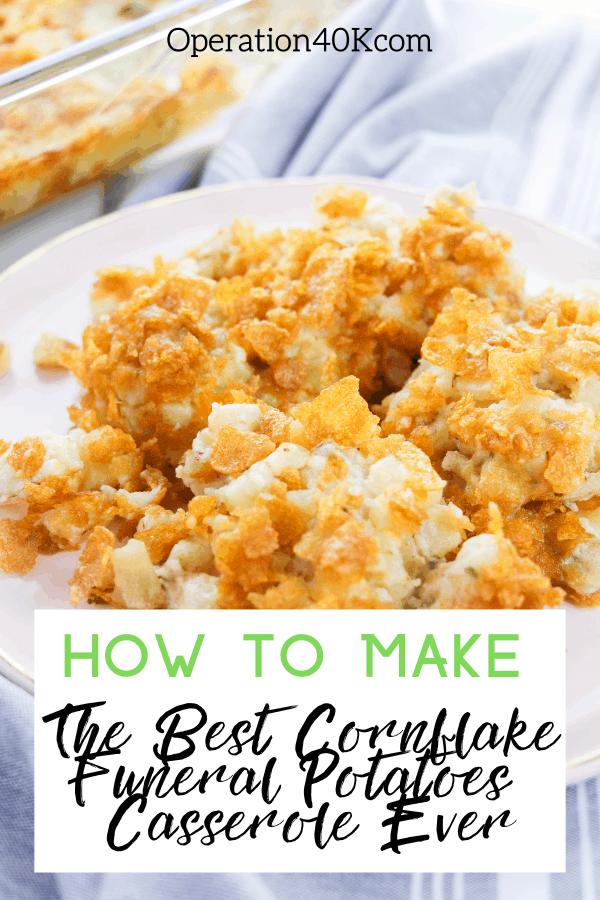 The Best Cornflake Potatoes Funeral Casserole Recipe Ever
