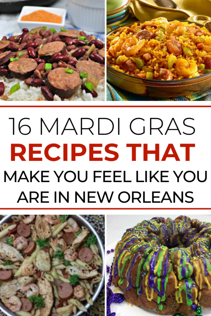16 Mardi Gras Recipes That Make You Feel Like You Are in New Orleans