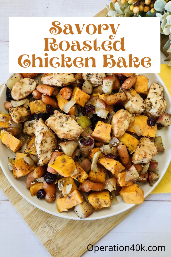 The Best Healthy Savory Roasted Chicken Bake