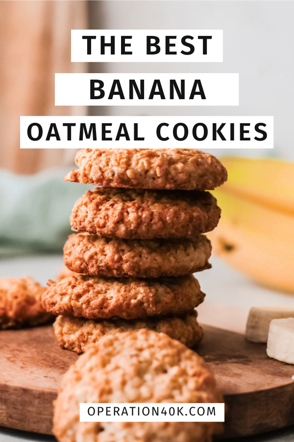 The Best Banana Oatmeal Cookies You Could Ever Eat