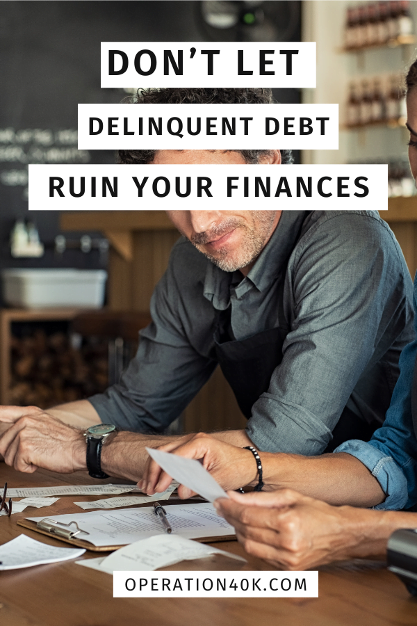 Don't Let Delinquent Debt Ruin Your Finances – with free printable!