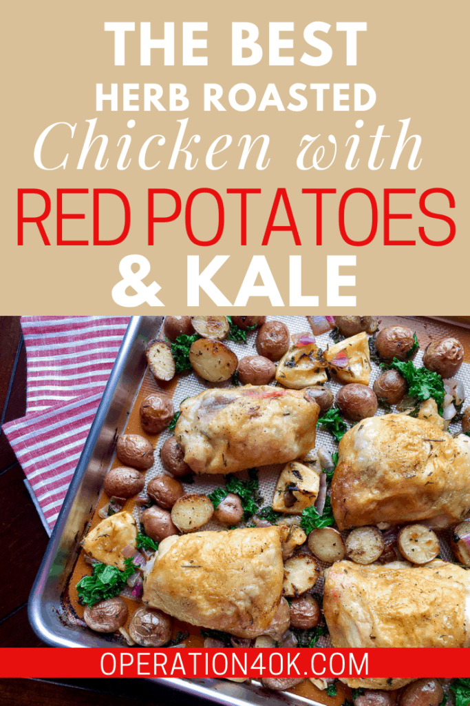 Herb Roasted Chicken with Red Potatoes & Kale