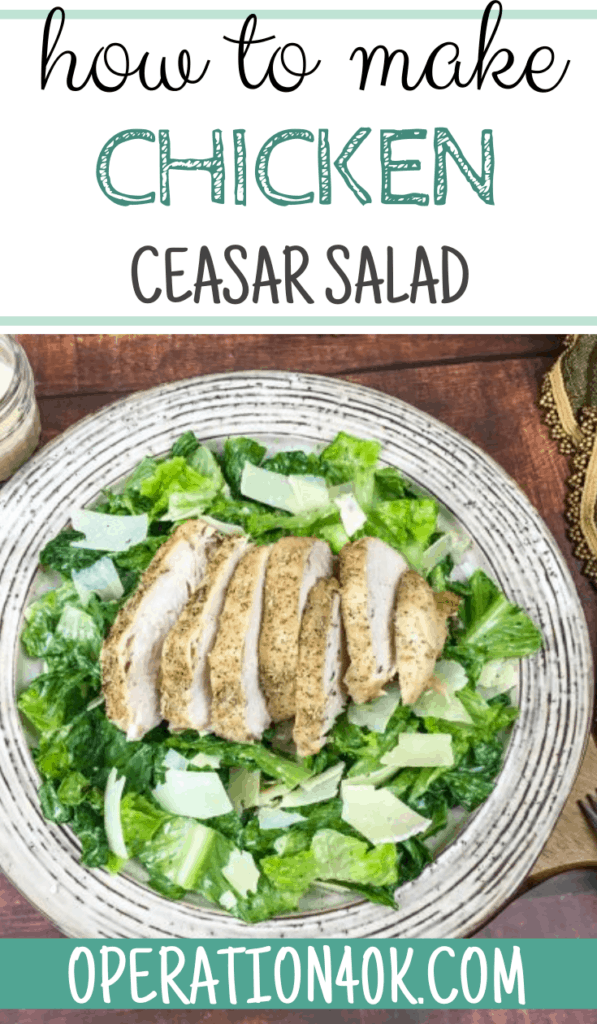 How to Make a Chicken Caesar Salad with Homemade Caeser Dressing