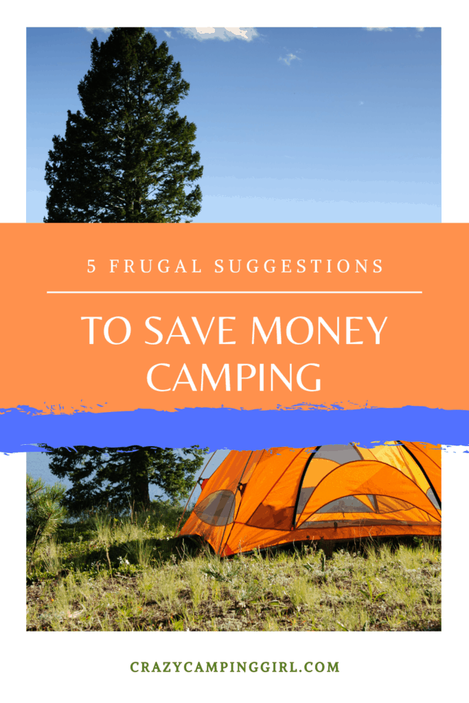How to Save Money Camping