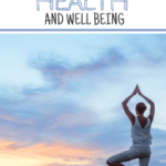 How to Focus on Your Health and Well Being