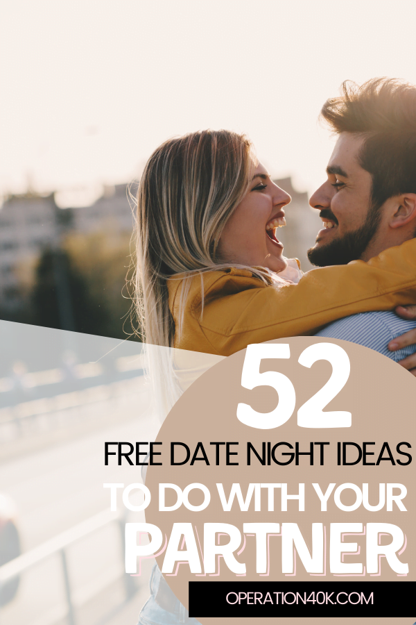 52 Free Date Night Ideas To Do With Your Partner