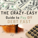 The Crazy-Easy Guide To Pay Off Debt Fast #debtfree #payoffdebt